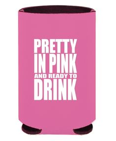Pretty in Pink Koozie $5.00 Use discount code AlexandraMead at KissMySouthernSass.com today <3