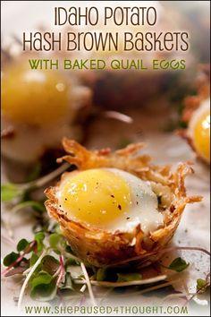 Idaho Hash Brown Baskets w/ Baked Quail Eggs | She Paused 4 Thought  #IdahoPotatoPalooza