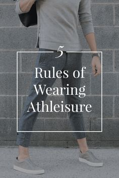 4bbfcba3e7 5 Rules of Wearing Athleisure
