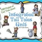 This 100 page unit is filled with fun ways to learn about Tall Tales. It integrates Math, E.L.A., and Social Studies  Includes: *5 Tall Tales (Sall...