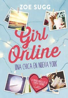 .:::::.Adicción literaria: literatura juvenil.:::::.: Reseña #GirlOnline, Zoe Sugg