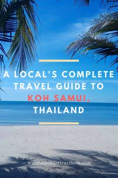 A local's guide to Koh Samui, Thailand; top attractions in Koh Samui restaurants, Koh Samui hotels, Koh Samui Koh Samui travel guide Thailand Honeymoon, Thailand Travel Tips, Asia Travel, Solo Travel, Thailand Adventure, Honeymoon Ideas, Koh Samui Thailand, Ko Samui, Bangkok Thailand
