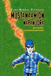 lataa / download MUSTANAAMION NAPANUORA epub mobi fb2 pdf – E-kirjasto