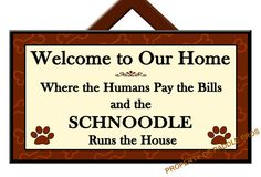 SCHNOODLE Runs the House - Welcome Sign - Dog Plaque - Home Decor - Gift Idea - Art - Dog Sign on Etsy, $19.99