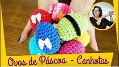 Ovos em Crochê  Páscoa Canhotos
