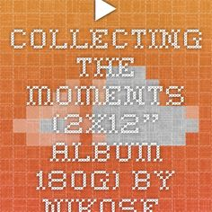 "▶ Collecting The Moments (2x12"" Album 180g) by nikosf."
