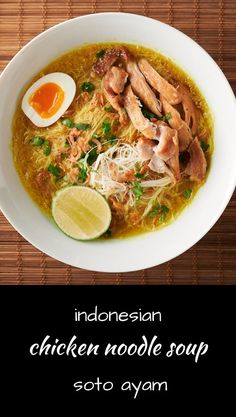 Soto ayam is chicken noodle soup - Indonesian style. This is seriously tasty noodle soup. Whole30 Recipes Lunch, Diet Recipes, Healthy Recipes, Spicy Recipes, Soup Recipes, Soto Ayam Recipe, Asian Recipes, Ethnic Recipes, Indonesian Recipes
