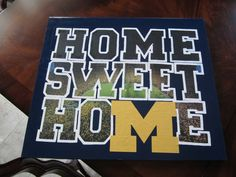 University of Michigan decor made for a friend's apartment.