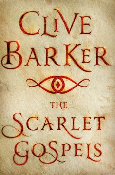 The Scarlet Gospels by Clive Barker (May 19th): The Scarlet Gospels takes readers back many years to the early days of two of Barker's most iconic characters in a battle of good and evil as old as time: The long-beleaguered detective Harry D'Amour, investigator of all supernatural, magical, and malevolent crimes faces off against his formidable, and intensely evil rival, Pinhead, the priest of hell.