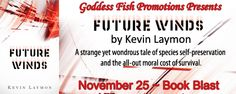 Future Winds Book Blast @Kevin_Laymon @GoddessFish - http://roomwithbooks.com/future-winds-book-blast/