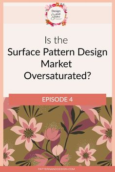 One of the things that I often hear is from pattern designers trying to get started in the industry is that the marketplace is oversaturated.Although there are many more designers, there are also many more opportunities to be successful. In this episode, I talk about the difference between someone who is successful or not and what it takes to be a successful designer Kids Patterns, Print Patterns, Floral Patterns, Photoshop Tips, Inspiration For Kids, Surface Pattern Design, Repeating Patterns, Geometric Designs, Design Tutorials