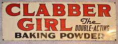 antique signs   ... Signs Genuine Americana › Clabber Girl Sign - Genuine Vintage Sign