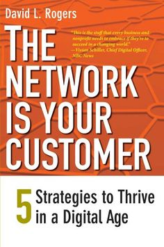 The Network Is Your Customer Five Strategies to Thrive in a Digital Age -- See this great product.
