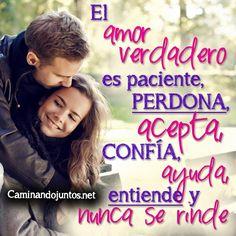 #caminandojuntos #matrimonio #verdadero #amor #paciente #perdona #acepta #confía #ayuda #entiende #noserinde #quotes caminandojuntos.net