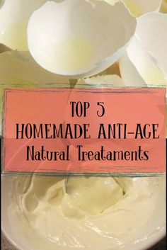 TOP 5 HOMEMADE ANTI-AGE Natural Treataments