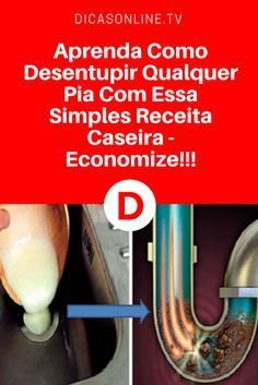 Desentupir pia no banheiro ou cozinha   Aprenda Como Desentupir Qualquer Pia Com Essa Simples Receita Caseira - Economize!!!