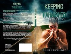 Limitless Publishing PR - ★★ Blog ★★: KEEPING THE TARNISHED by Bradon Nave - COVER REVEAL