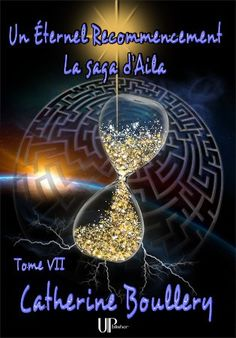Buy Un Éternel recommencement: La saga d'Aila - Tome VII by Catherine Boullery and Read this Book on Kobo's Free Apps. Discover Kobo's Vast Collection of Ebooks and Audiobooks Today - Over 4 Million Titles! Semicolon Tattoo, Infinity Heart, Recorded Books, Friends Show, Saga, Audiobooks, This Book, Fantasy, Laporte