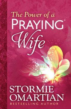 The Power of a Praying® Wife by Stormie Omartian, http://www.amazon.com/dp/B00GXEDA86/ref=cm_sw_r_pi_dp_LWAutb02R2A7G