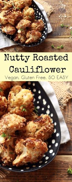 gluten free, vegan, nutty oven roasted cauliflower florets. SO easy to make, and insanely delicious! #veganrecipes #plantbased #veganfood