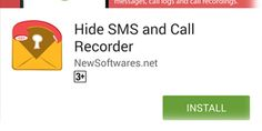 How to easily and conveniently install Hide SMS & Call Recorder on your Android phone
