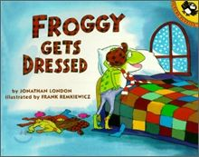 Froggy Gets Dressed- discuss the color of froggy's mom's words. Drama act out, discuss proper clothes for each season