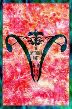 By Invitation Only -- Feminist Art, Reproductive Rights, Educational, Poster. $12.00, via Etsy.