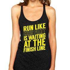 Run Like Chris Pratt is waitin..Finish Line