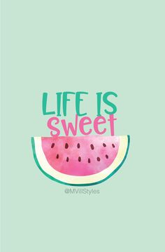Life is sweet summer wallpapers iphone wallpapers wallpaper iphone cute, graphic wallpaper, screen wallpaper Graphic Wallpaper, Trendy Wallpaper, Wallpaper Iphone Cute, Tumblr Wallpaper, Screen Wallpaper, Wallpaper Quotes, Iphone Wallpapers, Cute Summer Wallpapers, Cute Wallpapers Quotes