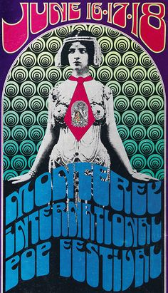 Monterey Pop Festival Concert Poster – 1967  An incredible festival during the Summer of Love. Acts featured The Jimi Hendrix Experience, The Who, Simon & Garfunkel, Jefferson Airplane, Janis Joplin, Ravi Shankar, The Mamas & The Papas, and more!