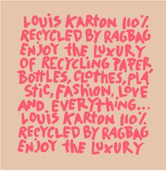 Text for a Ragbag recyclingbag. #Louis #Vuitton or #Louis #Karton