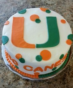 University of Miami Birthday Cake Cakes Pinterest Birthday