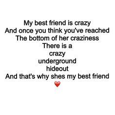 Best Friend Quotes Crazy Weird. QuotesGram