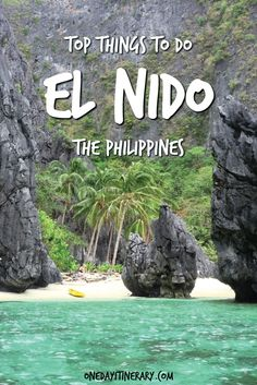 Top Things to do in El Nido and Best Sight to Visit on a Short Stay