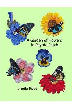 Patterns for flowers with butterflies in flat free-form shaped peyote stitch