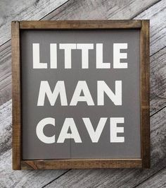Little Man Cave Framed Sign, wooden sign, little boy, nursery, baby shower gift The perfect sign for Big Boy Bedrooms, Baby Boy Rooms, Baby Boy Nurseries, Kids Bedroom, Baby Room, Little Boys Rooms, Preteen Boys Bedroom, Little Boy Toys, Little Boy Bedroom Ideas