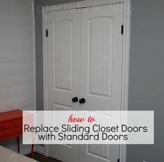 how to replace slideing closet doors with standard doors