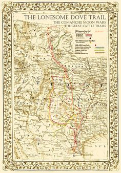 The Great Lonesome Dove & Comanche Moon Trails Map by Pete Charleton. Western Film, Western Movies, Western Decor, Western Art, Western Signs, Western Style, Lonesome Dove Quotes, Comanche Moon, Westerns