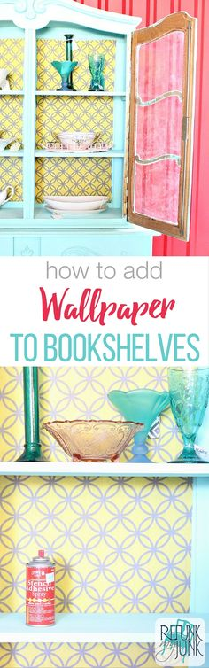 how to add wallpaper to bookshelves. Using this easy tip you can add a pop of color to any piece of furniture easily! Painting tips by Refunk My Junk