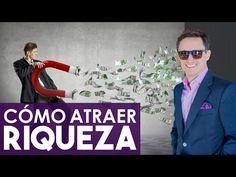 Cómo atraer riqueza / 10 sugerencias concretas - YouTube