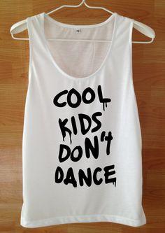 cool kids don't dance Tank top Custom Handmade tank por wannasuk