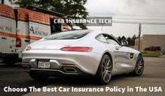 Choose The Best Car Insurance Policy in The USA
