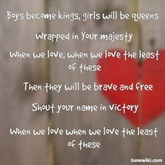 """-- for """"Kings & Queens"""" by Audio Adrenaline i love this song it gives me such peace! My Love Song, Love Songs Lyrics, All Songs, Quotes To Live By, Me Quotes, Funny Quotes, Christian Music Lyrics, O My Soul, Bless The Lord"""