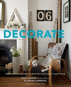 26 Coffee Table Books That Ll Get You Inspired Via Brit Co Decorate By Holly Becker And Joanna Copestick Book Scrolling The Best Interior Design