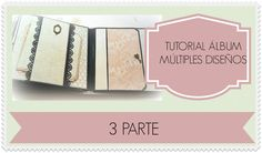 TUTORIAL ÁLBUM CON MÚLTIPLES DISEÑOS PARTE 3/3 encuadernacion espina, 8x8