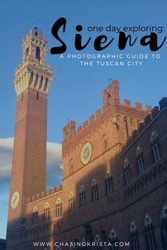 One Day in Siena | Chasing Krista | Siena, Italy