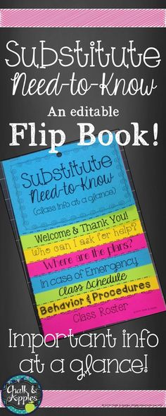 Editable quick reference flip book to help substitutes find the most important info they need about your class at a glance. Print on brightly colored paper and hang in a prominent location near your desk so that a new substitute can easily find it, and ha Music Classroom, Kindergarten Classroom, Future Classroom, School Classroom, School Teacher, Classroom Ideas, Classroom Libraries, Teacher Organization, Teacher Tools