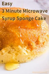 Make a Syrup Sponge - 3 Minute Microwave Sponge Cake - Sponge Cake Recipes, Mug Recipes, Baking Recipes, Sweet Recipes, Dessert Recipes, Sponge Recipe, Recipies, Mince Recipes, Microwave Sponge Cake