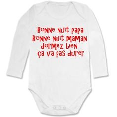 Body bébé humour bonne nuit papa...... Papa Shirts, Family Shirts, Tee Shirts, Hello Giggles, Messages For Him, Let's Have Fun, Silhouette Portrait, Slogan, Funny Tshirts