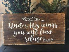 Under His Wings Scripture- Psalms 91 Scripture Art- Custom Wood Sign Psalms 91 Bible Verse Signs, Scripture Art, Scriptures, Verses, Custom Wood Signs, Wooden Signs, Rustic Signs, Wood Vinyl, Wood Art